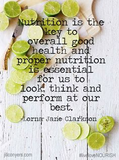 Nutrition is the Key! jillconyers.com #quote @jillconyers @lornajaneactive @fitapproach