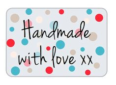 Looking for a cute way to highlight the love you've put into your gorgeous handmade Christmas gift? Try these blue and red spotty tags.  Handmade with Love xx printable labels by VividKreations