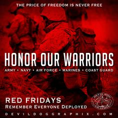 It's RED Friday! Remember Everyone Deployed! Rah!http://devildoggraphix.com/