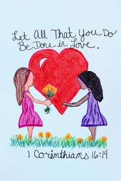 """Let all that you do be done in love."" 1 Corinthians 16:14 (Inspirational Doodle Art of Encouragement)"