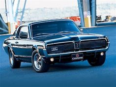 "Bucket list:1967 Mercury Cougar. My first car. ""Kitty"". She was beautiful; (I need to dig out one of my own pictures for this pin) metallic blue, 390 Marauder V8. I had to sell her---my dream is to find and restore her. I want to hear that engine roar to life, hit the gas and have her throw me back against my seat the way she did when I was 19!"