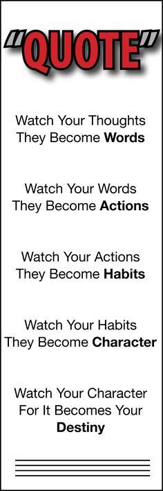 Watch Your Thoughts They Become Words