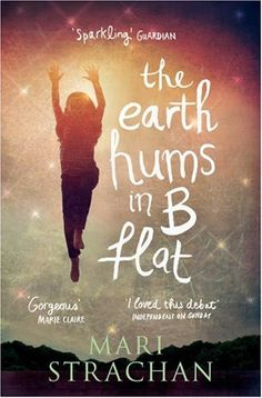 The Earth Hums in B Flat - Mari Strachan