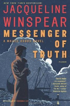 Pam - June 2017 - Messenger of Truth (Maisie Dobbs, #4) by Jacqueline Winspear