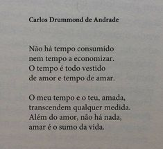Conversas & Controversas: CARLOS DRUMMOND DE ANDRADE Poetry Quotes, Book Quotes, Words Quotes, Me Quotes, Sayings, The Words, More Than Words, Cool Words, Love Poems