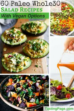 Here are 60 Paleo Whole30 salad recipes with dozens of vegan options. All of the recipes are gluten free, dairy free, grain free, and free from processed ingredients and refined sugar   TastingPage.com #paleo #whole30 #salad
