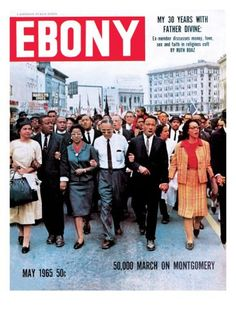 """Ebony"" Magazine covers the African-American civil rights march on Montgomery on page 46 of its May 1965 issue. Jet Magazine, Black Magazine, Life Magazine, Magazine Wall, Black History Facts, Black History Month, Ebony Magazine Cover, Magazine Covers, The Jackson Five"