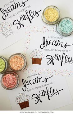 A life without dreams is like a cupcake without sprinkles | Free Art Print | by Jessica Kirkland for TheCakeBlog.com