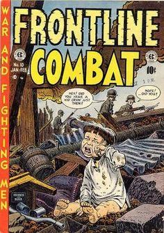 Harvey Kurtzman, Bill Elder & John Powers Severin - 'Nireves' Frontline Combat