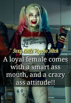 Bc I'm a little bit of Harley Quinn Bitch Quotes, Joker Quotes, Sassy Quotes, Badass Quotes, Girl Quotes, True Quotes, Funny Quotes, Girl Attitude, Joker And Harley Quinn