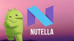 Alphabet Inc's (GOOGL) Next Android OS Could Possibly Be Named Nutella: Rumors