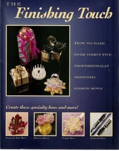 The Finishing Touch - How to Have Fun Making Over 35 Professional-Looking Ribbon Bows by Betty Kriedberg, http://www.amazon.com/dp/188299003X/ref=cm_sw_r_pi_dp_RENSrb0RFZ8YH