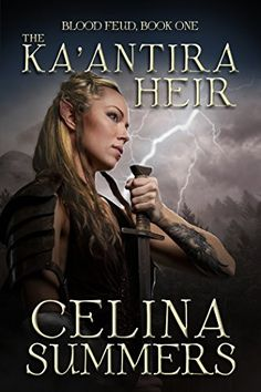 The Ka'antira Heir (Blood Feud Book 1) by Celina Summers https://www.amazon.com/dp/B076KXJXPS/ref=cm_sw_r_pi_dp_x_v9A6zbDAR9P0G