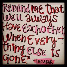 #quotes #lyrics incubus - DIG