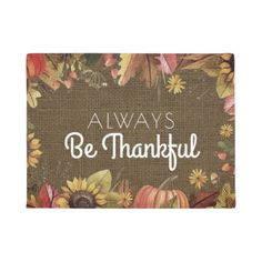 Be Thankful Thanksgiving Autumn Rustic Burlap Doormat