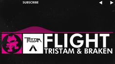 [Drumstep] - Tristam & Braken - Flight [Monstercat Release] good outro for youtube vids and I found part of the song on one of my favorite YouTuber's outro. If you listen I hope you enjoy it as much as I do