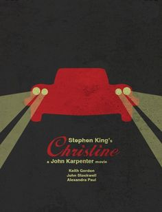Christine (1983) ~ Minimal Movie Poster by Xhansel Xhabiri #amusementphile