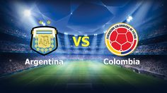 Ver Argentina vs Colombia En Vivo Online Eliminatorias Rusia 2018