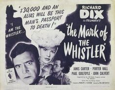 The Mark of the Whistler - USA (1944) Director: William Castle