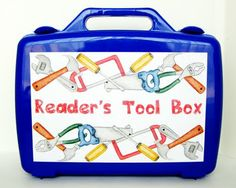 "reader's tool box.  strategies to ""build"" better readers."