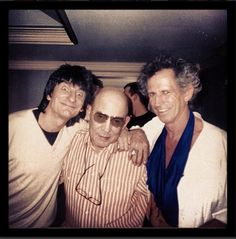 Ron Wood, Hunter S Thompson, and Keith Richards Rock N Roll, Hunter Thompson, Ralph Steadman, Ron Woods, I Still Love Him, Fear And Loathing, King Richard, Writers And Poets, My Generation