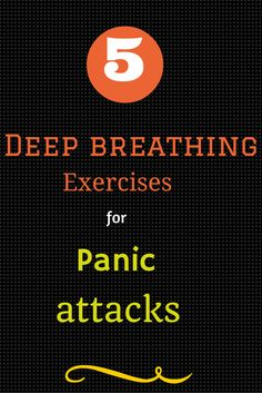 5 deep breathing exercises for panic attacks