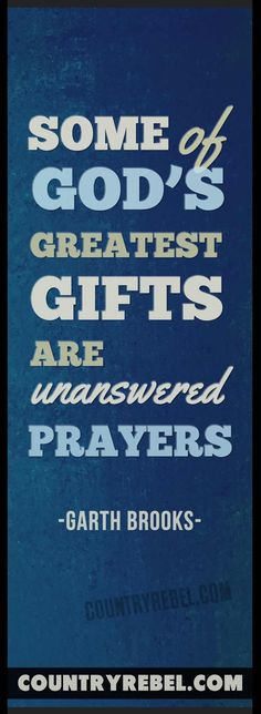 Country Music Quotes | Garth Brooks Lyrics - Unanswered Prayers Music Video by Country Rebel >> http://countryrebel.com/blogs/videos/18640747-garth-brooks-unanswered-prayers-video