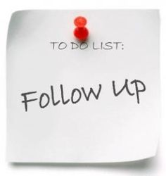 Good follow-up is not just doing what is required or what you've promised to do. It also involves going beyond what is expected.Tell me what you think: Do you also think following up is important? How do you do it?