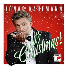 It's Christmas from Jonas Kaufmann consists of well-loved and carefully chosen German Christmas songs and classic English ones, plus a few international favourites Christmas Albums, Christmas Carol, German Christmas, Christmas Tree, Christmas Music, Let It Snow, Jonas Kaufmann, Ella Fitzgerald, Bing Crosby