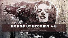 House Of Dreams #3 - Deep | Tech | Progressive