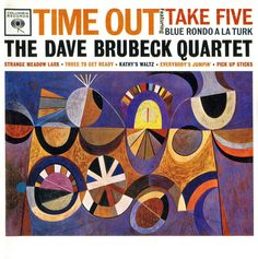 The Dave Brubeck Quartet - Time Out/Take Five