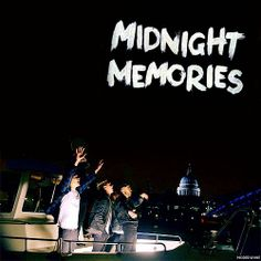 MIDNIGHT MEMORIES. REMEMBER REFRESH NOT REPLAY