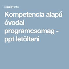 Kompetencia alapú óvodai programcsomag -  ppt letölteni
