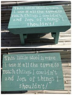 Recycled pallet boards used to create child's stool with funny little verse depicted on seat. Painted with Annie Sloan Provence chalk paint.…