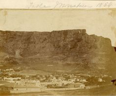 Table Mountain 1854. Old Pictures, Old Photos, South African Air Force, Cape Town South Africa, Table Mountain, Out Of Africa, Most Beautiful Cities, Antique Maps, Historical Pictures