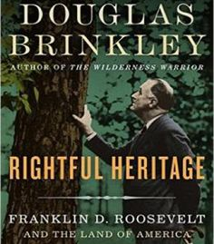 Rightful Heritage: Franklin D. Roosevelt And The Land Of America PDF