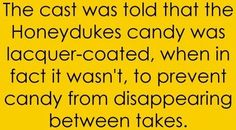 The cast was told that the Honeydukes candy was lacquer coated, when in fact it wasn't, to prevent candy from disappearing between takes.
