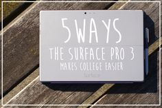 http://www.melissadecapua.com/blog/5-ways-the-surface-pro-3-makes-college-easier 5 Ways the Surface Pro 3 Makes College Easier