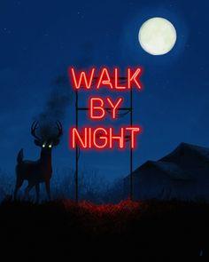 Illustration / Neon / ' Walk By Night '