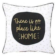 'There is no place like HOME' Cushion