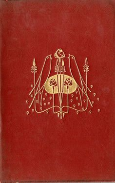 """michaelmoonsbookshop: """" michaelmoonsbookshop: """"attractive cover design by Talwin Morris - he was a friend and contemporary of Charles Rennie Mackintosh """" [Private Collection] """" Book Cover Art, Book Cover Design, Book Design, Book Art, Victorian Books, Antique Books, Vintage Book Covers, Vintage Books, Nouveau Tattoo"""