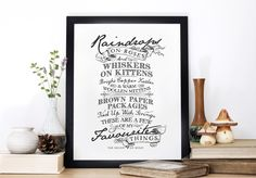 Raindrops on Roses, Typography screen print, The Sound of Music, Chatty Nora, Nursery decor, wall print, quote print, Whiskers on Kittens by ChattyNora on Etsy https://www.etsy.com/listing/248428820/raindrops-on-roses-typography-screen