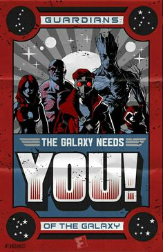 GOTG: THE GALAXY NEEDS YOU