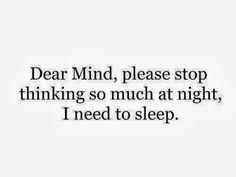 I need to sleep!