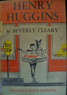 Henry Huggins and Ribsy-Another series I loved!!!