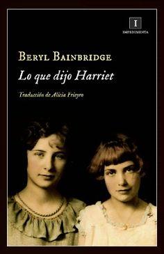 "El infierno de Barbusse: La mirada de Bainbridge (""Lo que dijo Harriet"" de Beryl Bainbridge)"