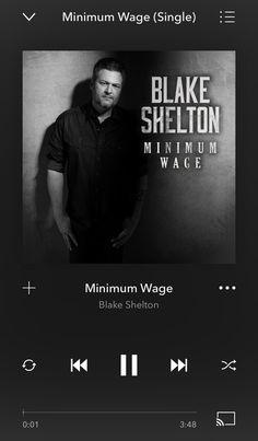 Country Playlist, Minimum Wage, Blake Shelton, Music, Musica, Musik, Muziek, Music Activities, Songs