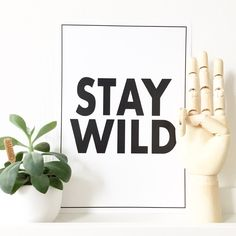 Poster Stay Wild #kaart #winkeltjevananne #poster #interieur #blackwhite #zwartwit