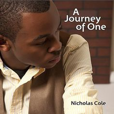 A Journey of One – Nicholas Cole – Listen and discover music at Last. Cd Artwork, Jazz Cafe, Contemporary Jazz, Music Search, Jazz Artists, Smooth Jazz, Dee Dee, Lets Play, Journey
