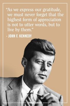 12 JFK Quotes That Prove His Wisdom is as Legendary as His Presidency- TownandCountrymag… - Jfk Quotes, Kennedy Quotes, Quotable Quotes, Wisdom Quotes, True Quotes, Words Quotes, Qoutes, Epic Quotes, True Sayings